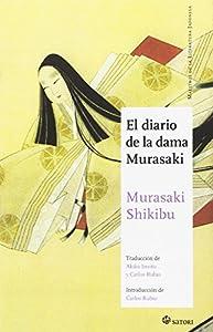 El diario de la dama Murasaki (MAESTROS DE LA LITERATURA JAPONESA)