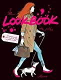Le Lookbook des filles (Dico des filles) (French Edition)