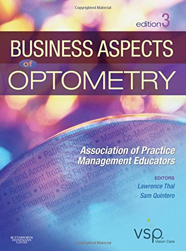 Compare Textbook Prices for Business Aspects of Optometry 3 Edition ISBN 9781437715866 by APME