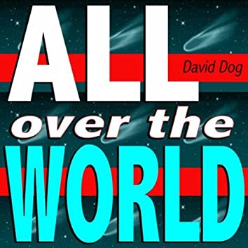All over the World (Don't Stop the Music Mix)
