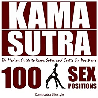 Kama Sutra: The Modern Guide to Kama Sutra and Erotic Sex Positions audiobook cover art