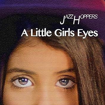 A Little Girls Eyes