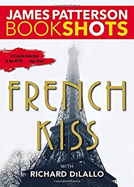French Kiss: A Detective Luc Moncrief Mystery (BookShots)