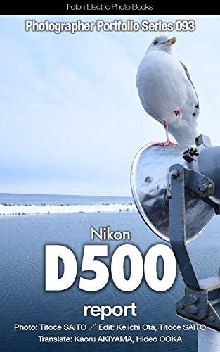 Foton Electric Photo Books Photographer Portfolio Series 093 Nikon D500 report (English Edition)