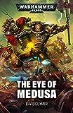 Eye of Medusa (Warhammer 40,000) (English Edition)