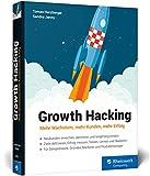 Jenny, Sandro / Herzberger, Tomas: Growth Hacking: Mehr Wachstum, mehr Kunden, mehr Erfolg