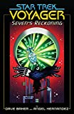 Star Trek: Voyager—Seven's Reckoning (Star Trek: Voyager—Seven's Reckoning)