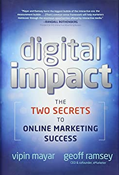 Digital Impact: The Two Secrets to Online Marketing Success