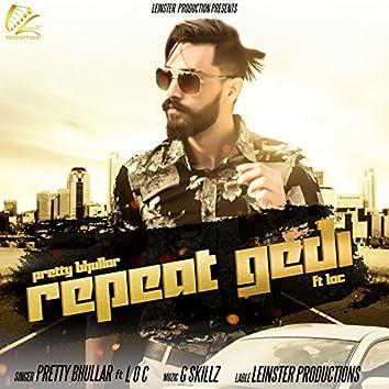 Repeat Gedi (feat. LOC)
