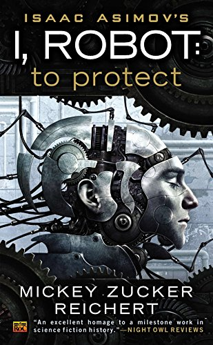 Isaac Asimov's I, Robot: To Protect: 2