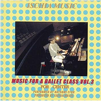 Music For Ballet Class Vol.3 [Center]