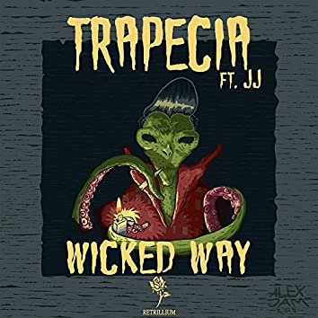 Wicked Way (feat. JJ)