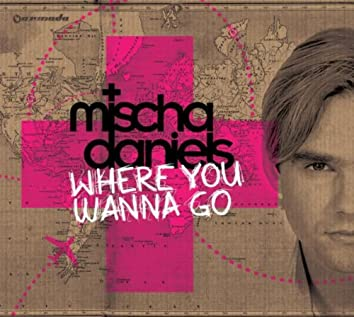 Where You Wanna Go (Extended Mixes)