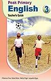 Peak Primary English: Teacher's Guide 3 (English Edition)