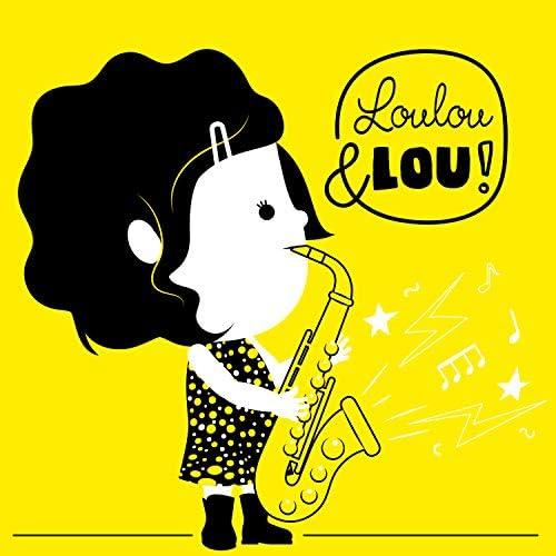 Loustock Festival de la Canción Infantil, Canciones infantiles Loulou & Lou & Loulou & Lou