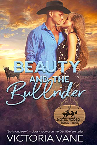 Beauty and the Bullrider (Hotel Rodeo Book 2) (English Edition)