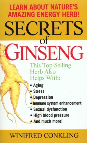Secrets of Ginseng: Learn About Nature's Amazing Energy Herb! (English Edition)