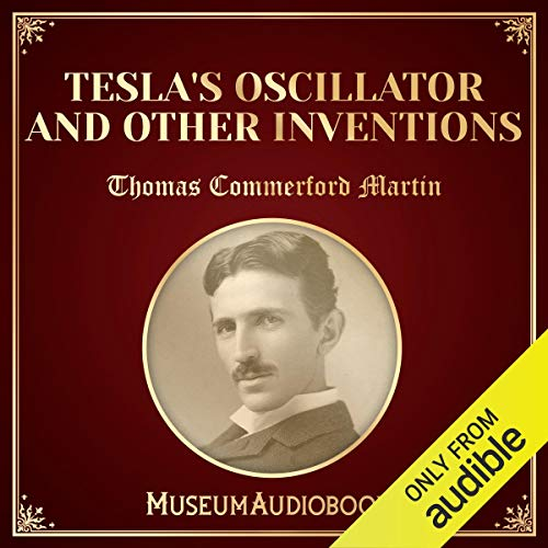 Tesla's Oscillator and Other Inventions cover art