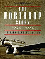 The Northrop Story 1929-1939
