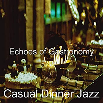 Echoes of Gastronomy