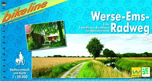 Werse-Ems Radweg: Eine Zweiflüsse-Rundtour im Münsterland, 1:50 000, wetterfest und reißfest, wetterfest/reißfest