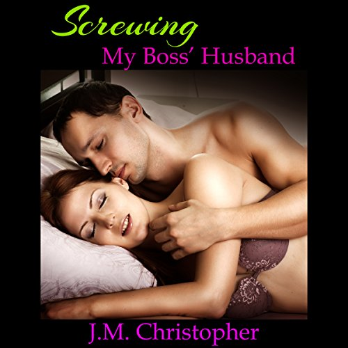 Screwing My Boss' Husband audiobook cover art