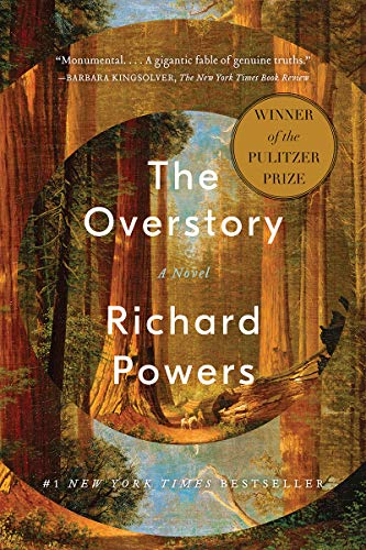 Compare Textbook Prices for The Overstory: A Novel Illustrated Edition ISBN 9780393356687 by Powers, Richard