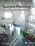 Tourism Planning: Policies, Processes & Relationships