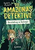 Die Amazonas-Detektive - Verschwörung im Dschungel: Kinderkrimi, Detektivreihe in Brasilien für Mädchen und Jungen ab 9 Jahre