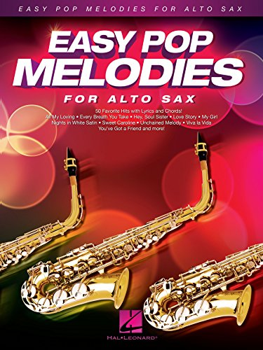 Easy Pop Melodies for Alto Sax (English Edition)