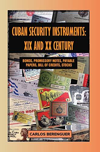 Cuban Security Instruments : XIX and XX Century: (Color) Bonds, Promissory notes,...