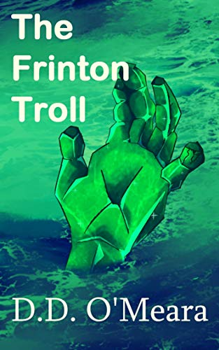 The Frinton Troll: A strange and funny adventure (English Edition)