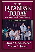 The Japanese Today: Change and Continuity, Enlarged Edition