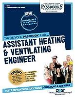 Assistant Heating & Ventilating Engineer (Career Examination)