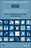 Risk Assessment: Tools, Techniques, and Their Applications