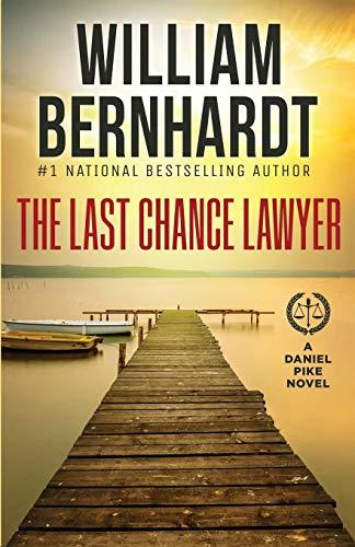 The Last Chance Lawyer (Daniel P...