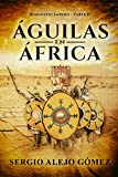 Águilas en África (Renovatio Imperii nº 2)