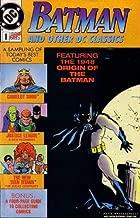 Batman and Other DC Classics (Comic) 1989 No. 1 (A Sampling of Today's Best Comics)