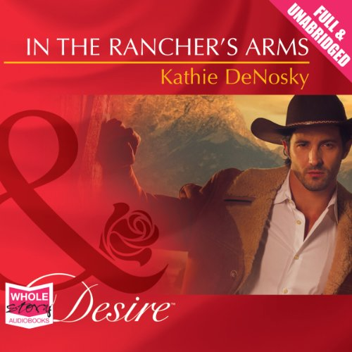 In the Rancher's Arms audiobook cover art
