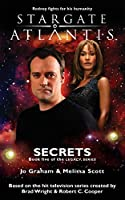 STARGATE ATLANTIS Secrets (Legacy book 5) (Sga)