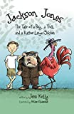 Jackson Jones, Book 2: The Tale of a Boy, a Troll, and a Rather Large Chicken (Jackson Jones (Zonderkidz - Quality))