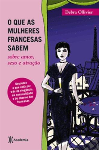 O que as mulheres francesas sabem