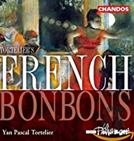 French Bonbons: French Operatic / Overtures