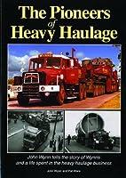 The Pioneers of Heavy Haulage