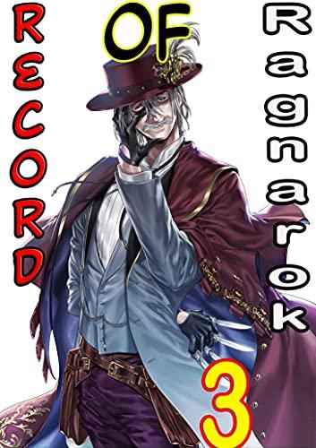 The War Of Human And Gods: Record Of Ragnarok Manga Manga Book 3 (English Edition)