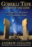 GOBEKLI TEPE: GENESIS OF