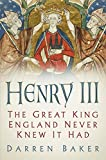 Henry III: The Great King England Never Knew It Had