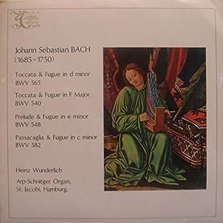 J. S. Bach: Organ Works - Toccata & Fugue in D Minor BWV 565 / Toccata & Fugue in F Major BWV 540 / Prelude & Fugue in E M...