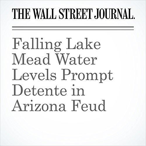 Falling Lake Mead Water Levels Prompt Detente in Arizona Feud copertina