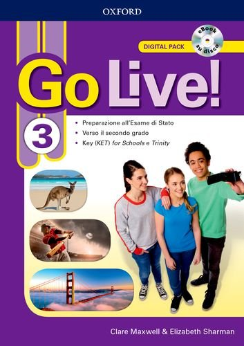 Go live. Digital pack. Per la Scuola media. Con ebook. Con espansione online [Lingua inglese]: 3